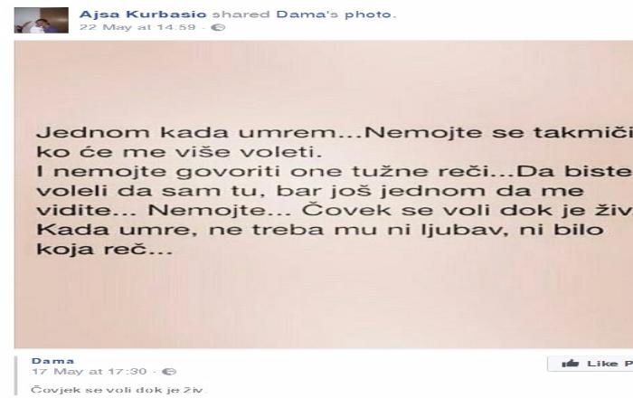 Jednom Kada UmremI Nemojte Govoriti One Tune RijeiDa Biste Voljeli Da Sam Tu Bar Jo Me Vidite Objavila Je Aja Kurbai Na Facebooku